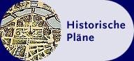 Historische Pläne
